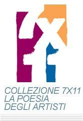 collezione 7X11 la poesia degli artisti