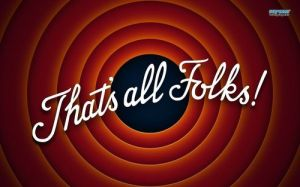 That's all folks